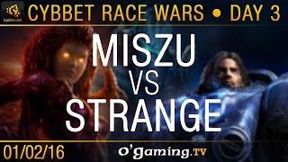 Miszu vs Strange - TvP - CybBet Race Wars - Day 3