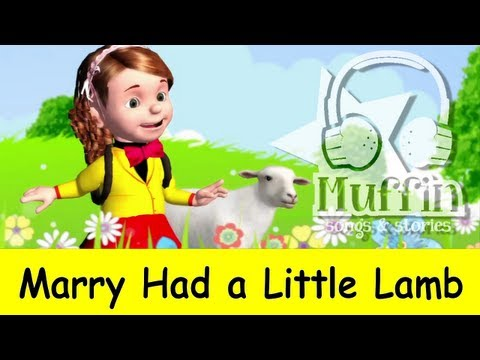 Mary had a little lamb - MP3 download iTunes: https://itunes.apple.com/us/artist/muffin-songs/id492247042 CD Baby: http://www.cdbaby.com/Artist/MuffinSongs https://www.facebook.com/m...