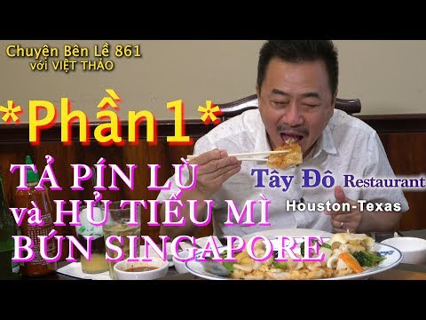 MC VIỆT THẢO- CBL(861)- (Phần 1) với HỦ TIẾU MÌ BÚN SINGAPORE của Nhà Hàng TÂY ĐÔ- Apr26, 19 - Thời lượng: 41 phút.