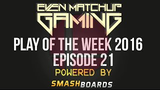 EMG | Play of the Week 2016 – Episode 21 [10:04]