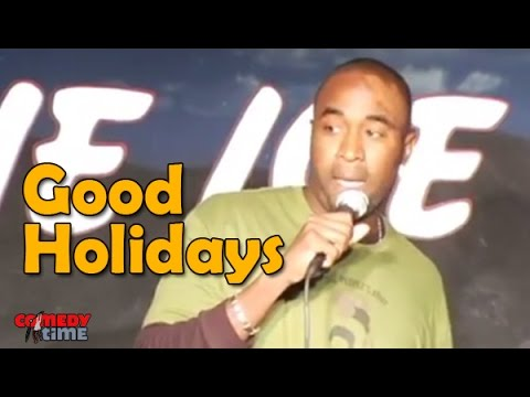 Good Holidays (Stand Up Comedy)