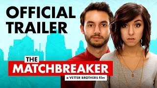 Nonton The Matchbreaker (2016) - Official Trailer [HD] - Wesley Elder, Christina Grimmie Film Subtitle Indonesia Streaming Movie Download