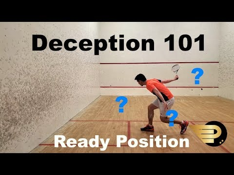 Squash - Deception 101 - Ready Position
