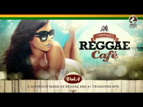 Vintage Reggae Cafe Vol 4 - New! - The Original Full Album (видео)