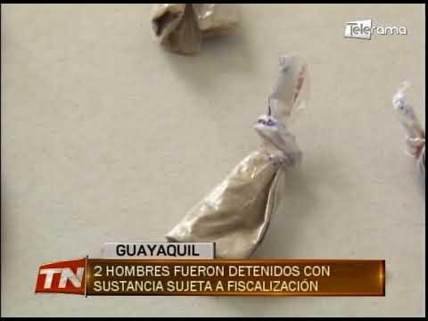 2 hombres fueron detenidos con sustancia sujeta a fiscalización