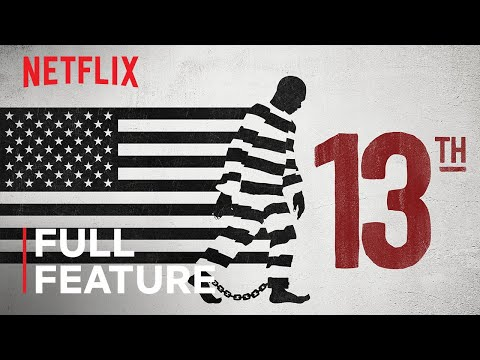 13TH | FULL FEATURE | Netflix