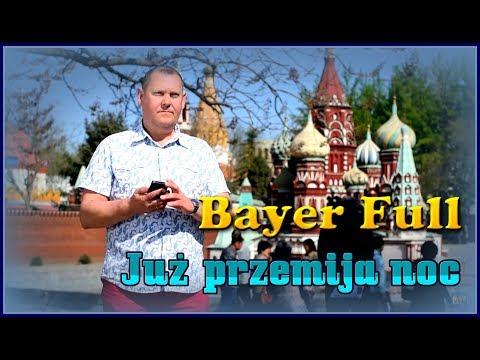 Bayer Full-Już przemija noc