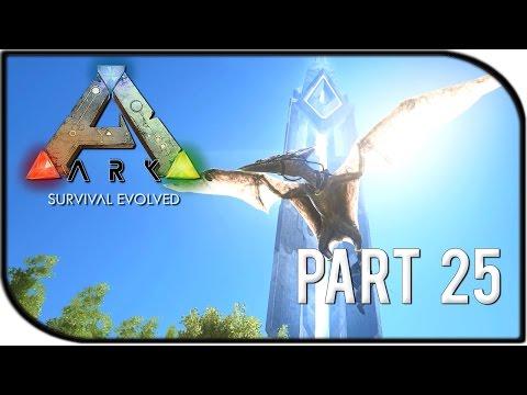 ARK: Survival Evolved Gameplay Part 25 - \