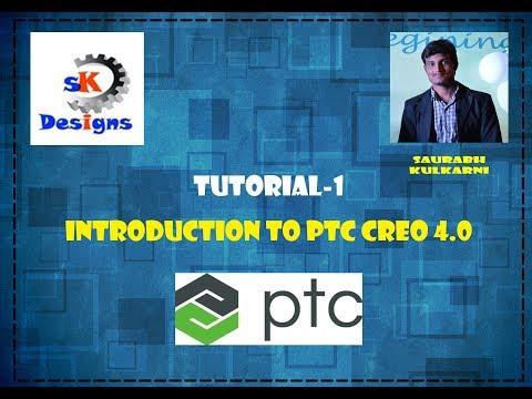 Tutorial 1 Ptc Creo 4 0  Introduction to Creo 4 0