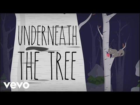 Underneath the Tree (Lyric Video)