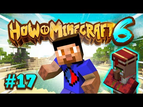 GETTING A LIBRARIAN! - How To Minecraft #17 (Season 6)