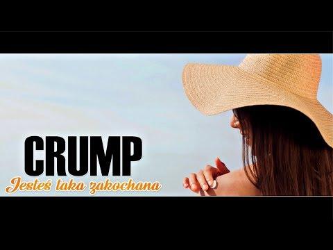 Crump - Jesteś taka zakochana