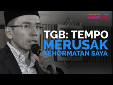 TGB: Tempo Merusak Kehormatan Saya