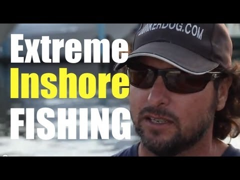 Extreme Inshore Sea Fishing