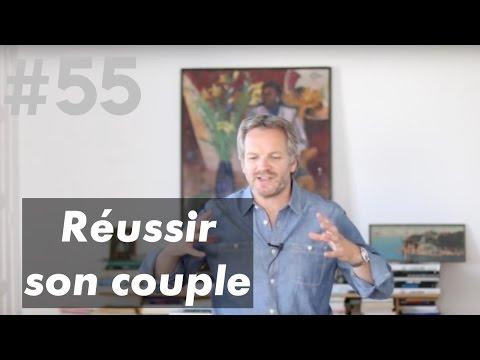 RÉUSSIR SON COUPLE !