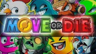 Move or Die! w/ PokeaimMD, Chimpact & Gator THE RETURN by PokeaimMD