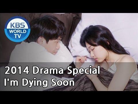 I'm Dying Soon   나 곧 죽어 (Drama Special / 2014.04.04)