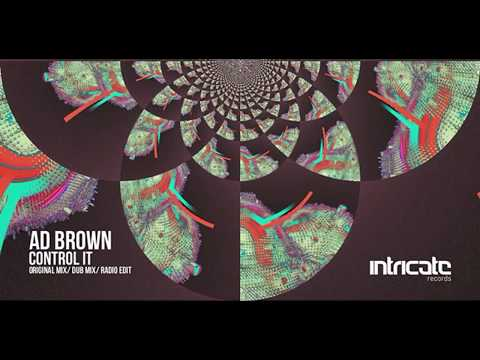 Ad Brown - Control It [Intricate Records]