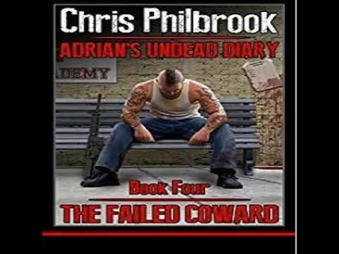 Chris Philbrook -The Failed Coward -Adrians Undead Diary ,#4 -clip2
