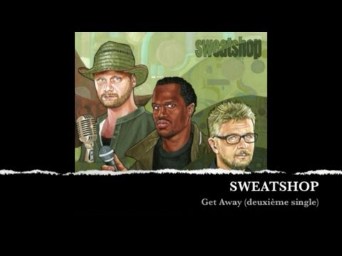 Sweatshop - Get Away