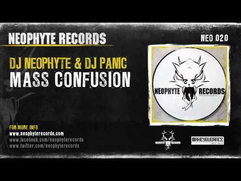 DJ Neophyte & DJ Panic - Mass Confusion