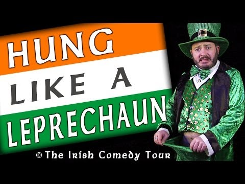 Hung Like a Leprechaun