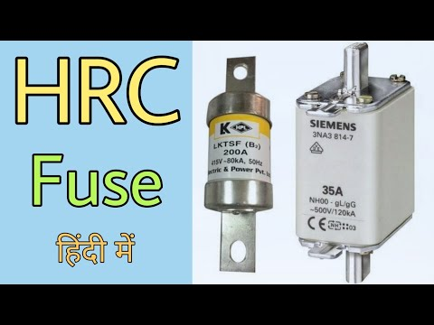 Working of HRC Fuse and HRC Fuse Construction (in Hindi)