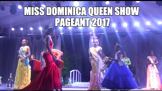 MISS DOMINICA QUEEN PAGEANT 2017 WINNER - https://www.youtube.com/watch?v=nt2DVRJTGq0 Miss Dominica Carnival Queen Show 2017 took place at the Pottersville S...