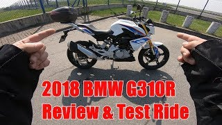 9. 2018 BMW G310R review & test ride