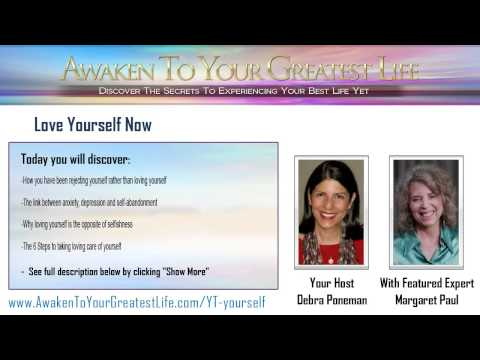 Love Yourself Now featuring Dr. Margaret Paul