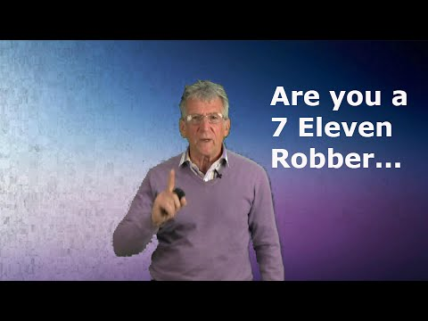 Are you a 7-Eleven robber?