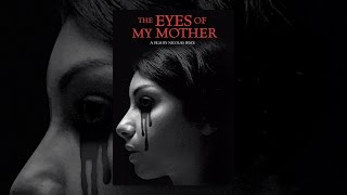 Nonton The Eyes of My Mother Film Subtitle Indonesia Streaming Movie Download