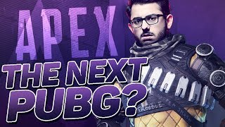 THE NEXT PUBG? | APEX LEGENDS