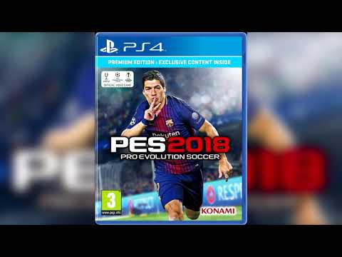 PES 2018 Soundtrack - Someting Just Like This - The Chainsmokers & Coldplay