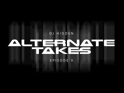 DJ Hidden - Alternate Takes (Episode 9) - a Drum & Bass Mix Series