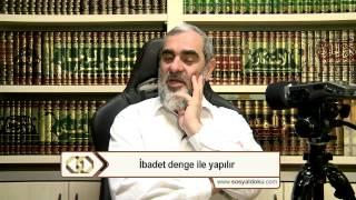 5-İbadet denge ile yapılır - Nureddin Yıldız - Sosyal Doku Vakfı