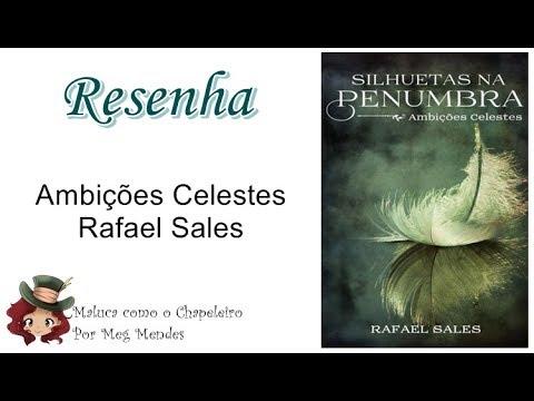 RESENHA | Ambições Celestes (1° Conto da Série Silhuetas na Penumbra) - Rafael Sales