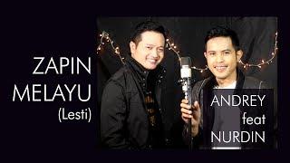 Video ZAPIN MELAYU (LESTI) - COVER BY ANDREY FEAT NURDIN MP3, 3GP, MP4, WEBM, AVI, FLV Maret 2018