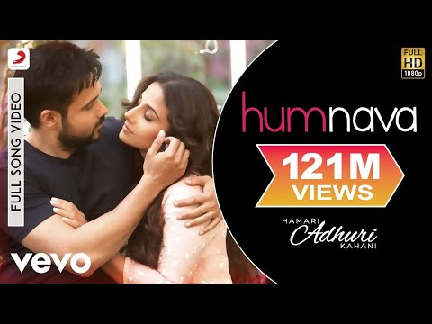 Humnava Full Video - Hamari Adhuri Kahani|Emraan Hashmi, Vidya Balan|Papon|Mithoon