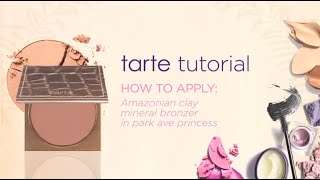 tarte tutorial: how to apply bronzer