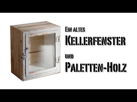 m bel selber bauen schrank aus altem kellerfenster und paletten holz selber machen anleitungen. Black Bedroom Furniture Sets. Home Design Ideas