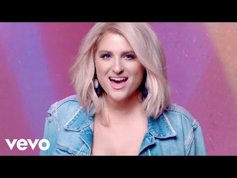 Meghan Trainor – No Excuses