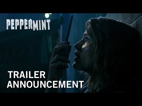 Peppermint | Trailer Announcement | Own It Now On Digital HD, Blu-Ray & DVD