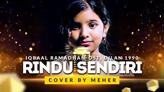 Iqbaal Ramadhan OST. Dilan 1990 - Rindu Sendiri ( Cover by Meher )