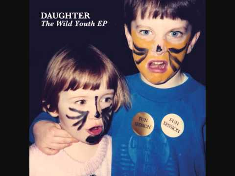 daughter - I thought this brand new track called