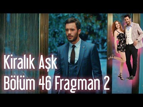 Kiralık Aşk 46.Bölüm 2. Fragmanı