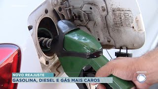 Gasolina, diesel e gás mais caros a partir de hoje