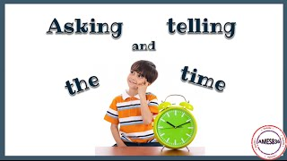 Asking and Telling the time in English