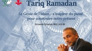 Video Tariq Ramadan - Conférence: Le Génie de l'Islam [AEMUDM&CJPMO]  20170122 MP3, 3GP, MP4, WEBM, AVI, FLV Agustus 2017