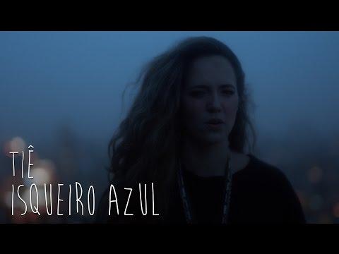 """Tiê revela videoclipe de """"Isqueiro Azul'"""